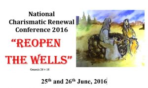 National Charismatic Renewal Conference 2016 - Catholic